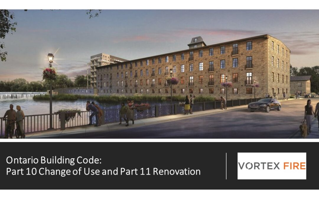 Ontario Building Code: Part 10 Change of Use and Part 11 Renovation